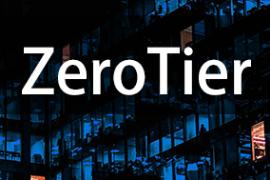 无公网IP通过ZeroTier方便实现内网穿透