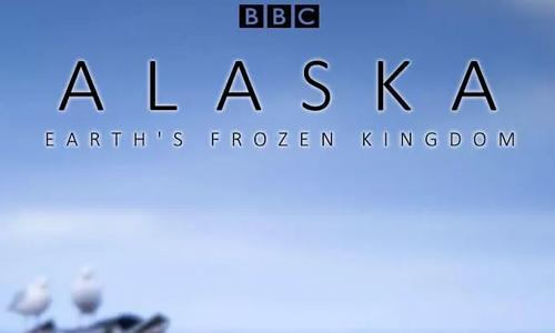 纪录片《阿拉斯加:冰冻王国》全3集高清视频英语外挂中文字合集[MKV/4.59GB]百度云网盘下载  纪录片 第1张