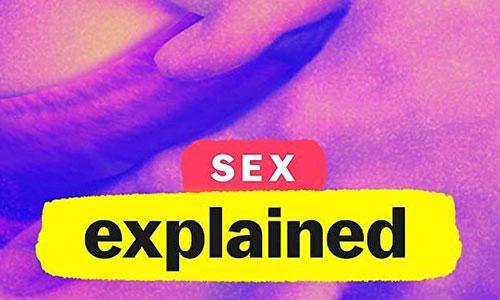 纪录片《性解密/性解码/Sex, Explained)》第一季全5集高清视频英语中文字合集[MP4/3.27GB]百度云网盘下载  纪录片 第1张